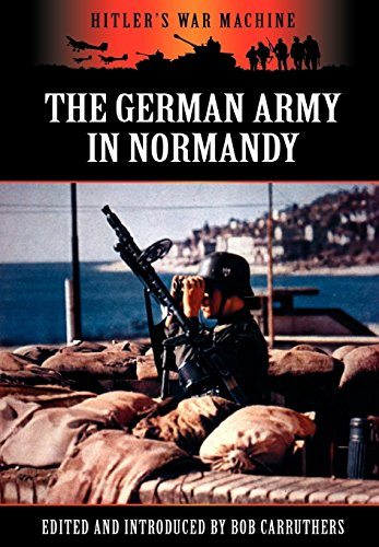 9781781581728: The German Army in Normandy