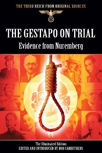 9781781583340: The Gestapo On Trial - Evidence from Nuremberg - The Illustrated Edition