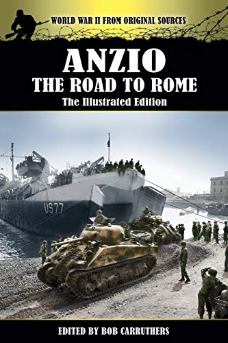 9781781583449: Anzio - The Road to Rome - The Illustrated Edition