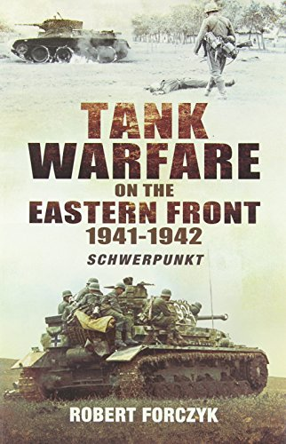 9781781590089: Tank Warfare on the Eastern Front 1941-1942: Schwerpunkt