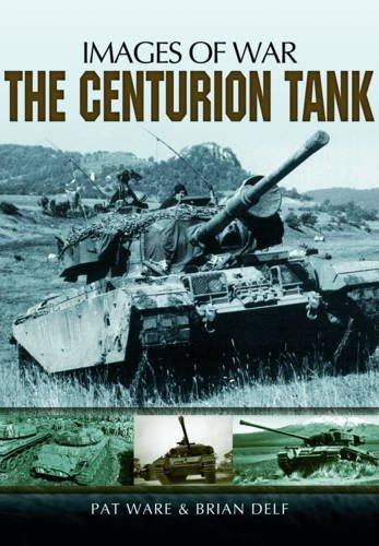 The Centurion Tank: Ware, Pat; Delf, Brian