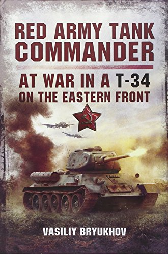 9781781590232: Red Army Tank Commander: At War in a T-34 on the Eastern Front