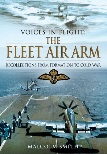 9781781590928: The Fleet Air Arm: Recollections from Formation to Cold War (Voices in Flight)