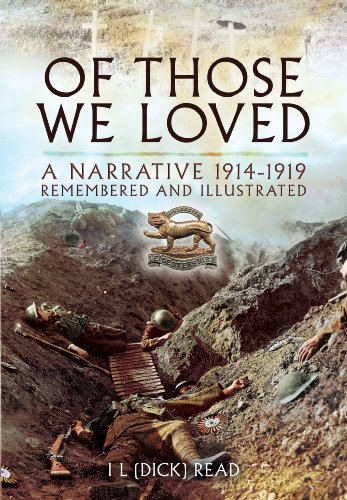 Of Those We Loved: A Great War Narrative