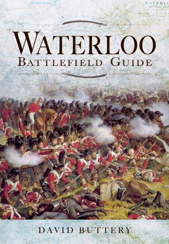 9781781591215: Waterloo Battlefield Guide (Battlefield Guides)