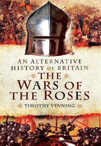 9781781591277: An Alternative History of Britain: The Wars of the Roses