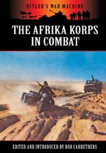 9781781591345: The Afrika Korps in Combat (Hitler's War Machine)