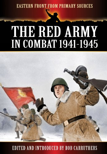 9781781591352: The Red Army in Combat 1941-1945 (Eastern Front from Primary Sources)