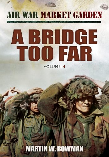 9781781591765: Air War Market Garden: A Bridge Too Far