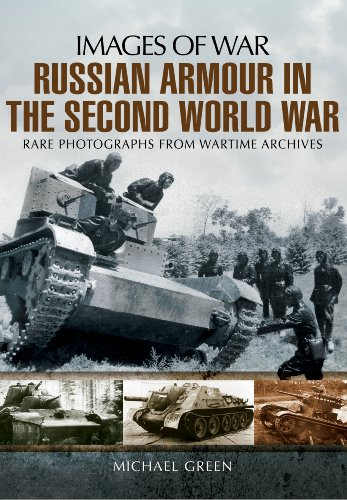 9781781591833: Russian Armour in the Second World War (Images of War)