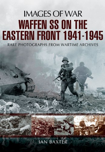 Waffen-SS on the Eastern Front (Images of War): Baxter, Ian