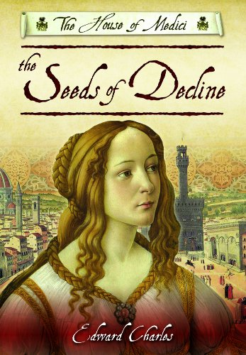 9781781591932: The House of Medici: Seeds of Decline