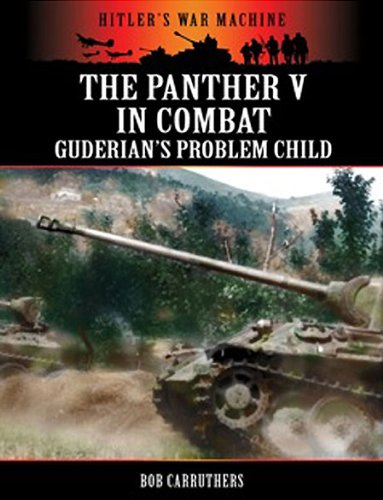 9781781592113: The Panther V in Combat: Guderian's Problem Child (Hitlers War Machine)
