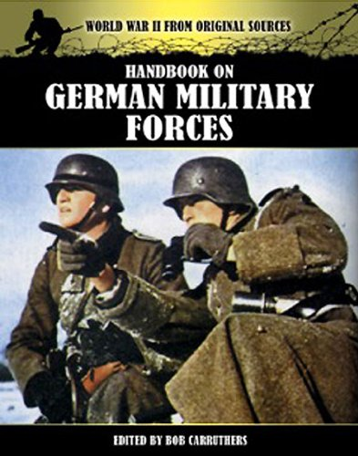 9781781592151: Handbook on German Military Forces (World War II from Original Sources)