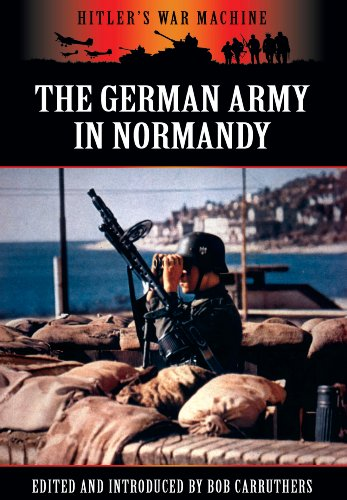 9781781592267: The German Army in Normandy (Hitler's War Machine)