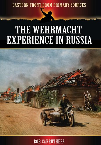 9781781592281: The Wehrmacht Experience in Russia (Eastern Front from Primary Sources)