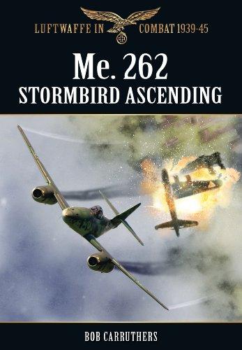 The Me. 262 Stormbird Ascending (Paperback): Bob Carruthers