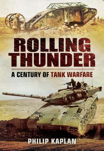 9781781592434: Rolling Thunder: A Century of Tank Warfare