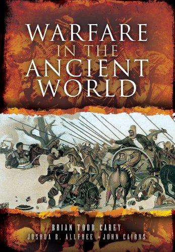 WARFARE IN THE ANCIENT WORLD: Carey, Brian Todd; Allfree, Joshua B.; John, John Cairns