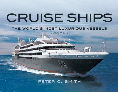 Cruise Ships: The Small-Scale Fleet: Smith, Peter C