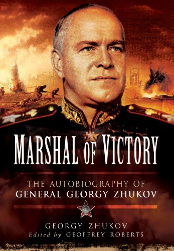 Marshal of Victory: The Autobiography of General Georgy Zhukov: Zhukov, Georgy; Roberts, Geoffrey