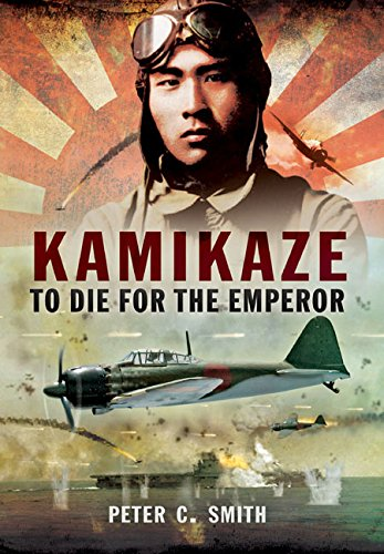 9781781593134: Kamikaze to Die for the Emperor