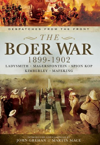 The Boer War 1899-1902: Ladysmith, Magersfontein, Spion: Mace, Martin, Grehan,