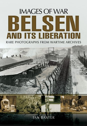 9781781593318: Belsen and its Liberation (Images of War)