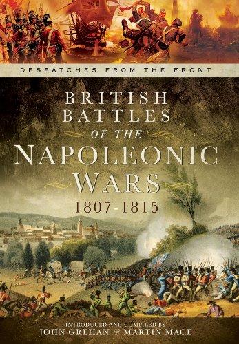 British Battles of the Napoleonic Wars 1807-1815: John Grehan, Martin