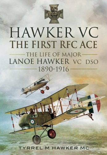 9781781593455: Hawker VC – The First RFC Ace: The Life of Major Lanoe Hawker VC DSO 1890 - 1916