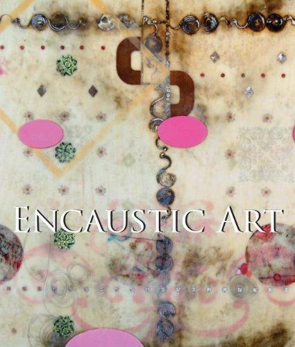 9781781602393: Encaustic Art