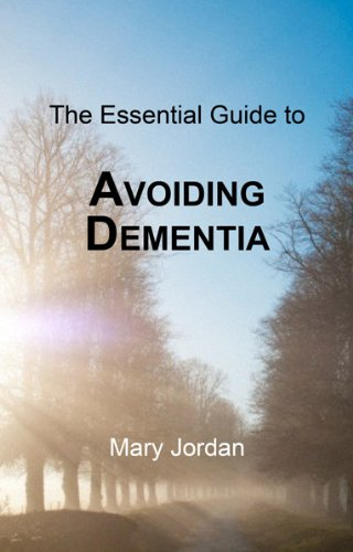 Essential Guide to Avoiding Dementia (1781610169) by Mary Jordan