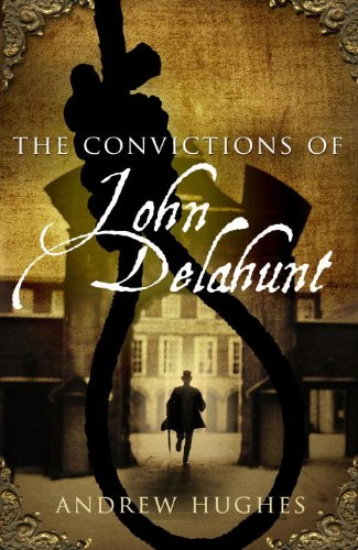 9781781620151: The Convictions of John Delahunt