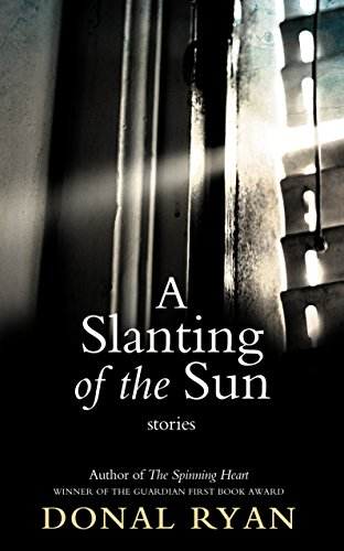 9781781620250: Slanting of the Sun: Stories, A