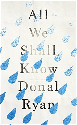 9781781620281: All We Shall Know