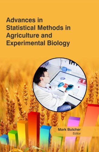 Advances In Statistical Methods In Agriculture And Experimental Biology