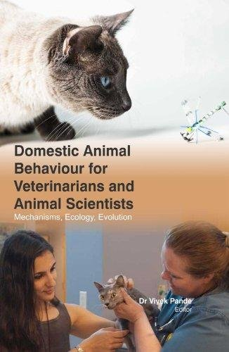 Domestic Animal Behaviour For Veterinarians And Animal Scientists - Mechanisms , Ecology, E Volution