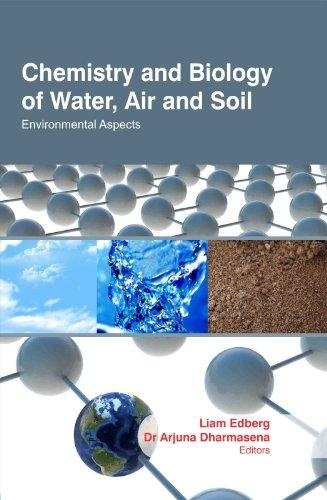 Chemistry And Biology Of Water, Air, And Soil: Environmental Aspects