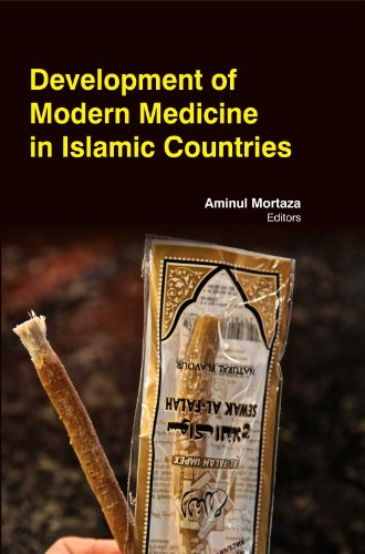 9781781633168: Development Of Modern Medicine In Islamic Countries