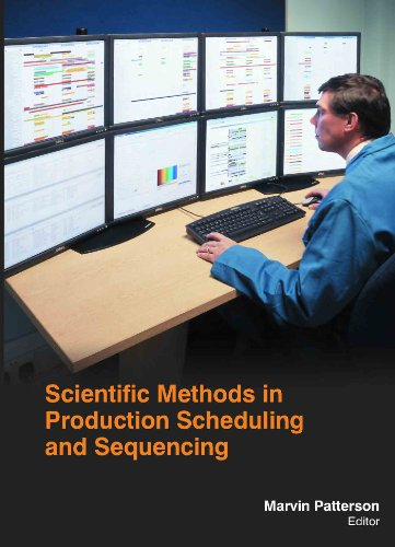 9781781634660: Scientific Methods In Production Scheduling And Sequencing