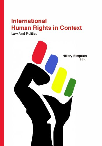 International Human Rights In Context: Law And Politics
