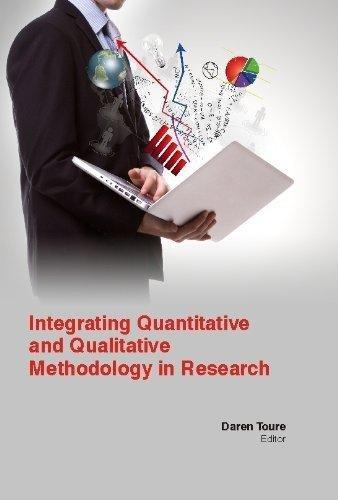 9781781635728: Integrating Quantitative And Qualitative Methodology In Research