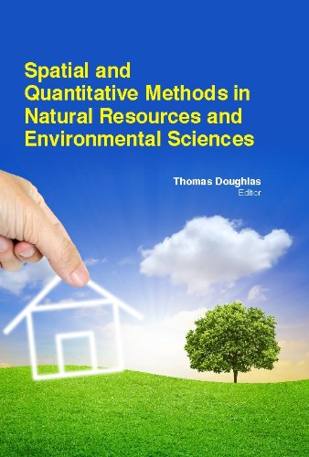 9781781635957: Spatial And Quantitative Methods In Natural Resources And Environmental Sciences