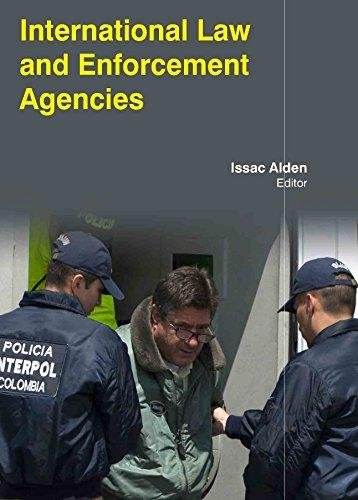 International Law & Enforcement Agencies
