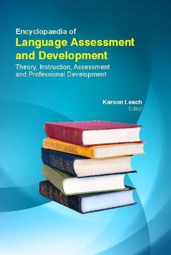 9781781637487: Encyclopaedia Of Language Assessment & Development : Theory , , Instruction , Assessment & Professional Development(4 Volume Set)