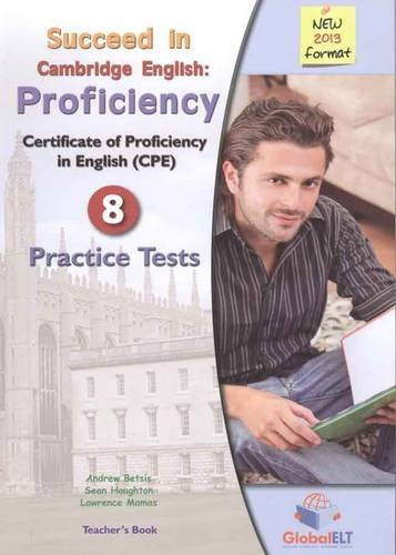 9781781640111: Succeed in Cambridge Proficiency ( CPE ) - Teacher's Book with 8 Practice Tests
