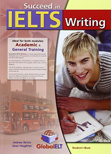 9781781640463: Succeed in IELTS Writing Student's book