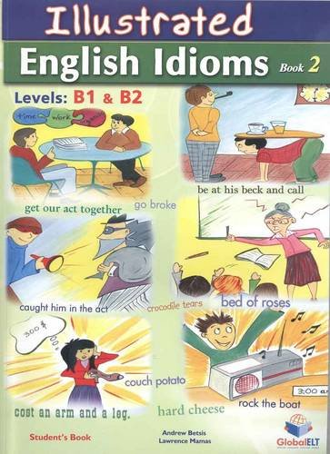 9781781641002: Illustrated Idioms B1 & B2 - Book 2 - Self-Study Edition with Answers