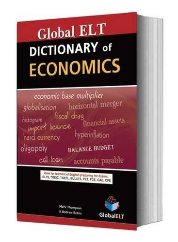 Dictionary of Economics (Paperback): Mark Thompson, Andrew