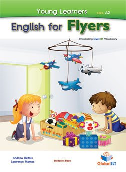 9781781641286: Young Learners - English for Flyers Student's Book